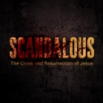 D.A. Carson, Scandalous: The Cross and Resurrection of Jesus