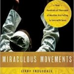 Jerry Tousdale, Miraculous Movements: How Hundreds of Thousands of Muslims Are Falling in Love with Jesus