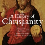 Diarmaid MacCulloch, A History of Christianity: The First Three Thousand Years