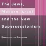 Calvin Smith, The Jews, Modern Israel and the New Supercessionism