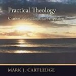 Practical Theology: Charismatic and Empirical Perspectives