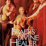 Michael Brown: Israel's Divine Healer