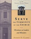 Andrew Clarke's Serve the Community of the Church, reviewed by Thang San Mung