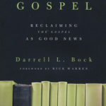 Darrell Bock's Recovering the Real Lost Gospel, Reviewed by Matthew Jones
