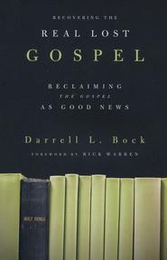 Darrell Bock, Recovering the Real Lost Gospel