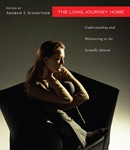 The Long Journey Home: Understanding and Ministering to the Sexually Abused, edited by Andrew J. Schmutzer