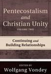 Pentecostalism and Christian Unity 2