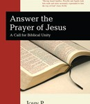The Prayer of Jesus: Our call to unity, by John P. Lathrop