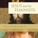 Margaret Kostenberger's Jesus and the Feminists, Reviewed by Mara Lief Crabtree