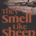 Lynn Anderson's They Smell Like Sheep, reviewed by C. J. Halquist