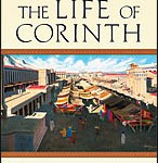 Ben Witherington: A Week in the Life of Corinth