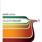Eddie Gibbs: Churchmorph