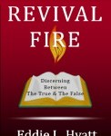 The Fire of Revival with Eddie Hyatt
