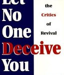 Michael L. Brown: Let No One Deceive You