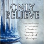 Claiming God's Promises Today: Classic and Modern Word of Faith Views Compared and Contrasted, by Paul King