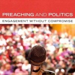 Tim J. R. Trumper, Preaching and Politics
