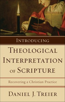 Introducing Theological Interpretation
