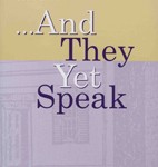Myron Noble: And They Yet Speak