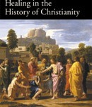 Amanda Porterfield: Healing in the History of Christianity