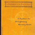 Austin Tucker: A Primer for Pastors