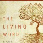 James Dunn: The Living Word