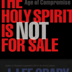 Lee Grady: The Holy Spirit is Not For Sale