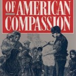 Marvin Olasky: The Tragedy of American Compassion
