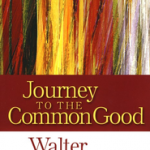 Walter Brueggemann: Journey to the Common Good