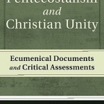 Wolfgang Vondey: Pentecostalism and Christian Unity