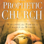 Loren Sandford: The Prophetic Church