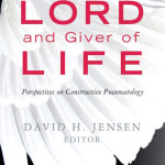 David Jensen: The Lord and Giver of Life