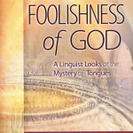 Del Tarr: The Foolishness of God