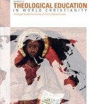 Handbook of Theological Education in World Christianity
