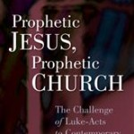 Luke Johnson: Prophetic Jesus, Prophetic Church