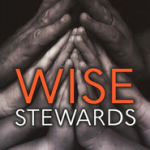Michael Austin: Wise Stewards