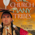 Richard Twiss: One Church Many Tribes