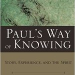 Ian Scott: Paul's Way of Knowing