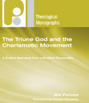 Jim Purves: The Triune God and the Charismatic Movement