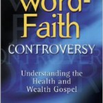 Robert Bowman: The Word-Faith Controversy