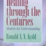 Ronald Kydd: Healing through the Centuries