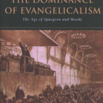 David Bebbington: The Dominance of Evangelicalism