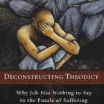 David Burrell: Deconstructing Theodicy