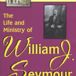 Larry Martin: The Life and Ministry of William J. Seymour