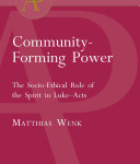 Matthias Wenk: Community-Forming Power, reviewed by Amos Yong