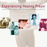 Rick Richardson: Experiencing Healing Prayer