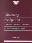 Amos Yong: Discerning the Spirit(s)