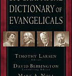 Timothy Larsen: Biographical Dictionary of Evangelicals