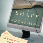 Dennis Cahill: The Shape of Preaching