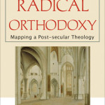 Jamie Smith: Introducing Radical Orthodoxy