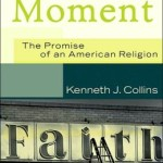Kenneth Collins: The Evangelical Moment